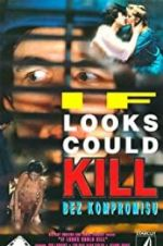 Watch If Looks Could Kill Megashare
