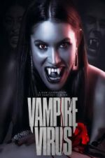 Watch Vampire Virus Megashare
