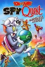 Watch Tom and Jerry: Spy Quest Megashare