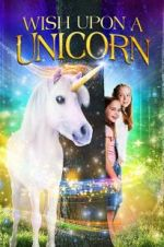 Watch Wish Upon A Unicorn Megashare