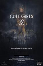 Watch Cult Girls Megashare