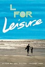 Watch L for Leisure Megashare