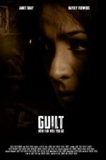Watch Guilt Megashare