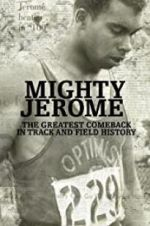Watch Mighty Jerome Megashare