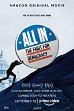 Watch All In: The Fight for Democracy Megashare