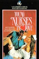 Watch Young Nurses in Love Megashare