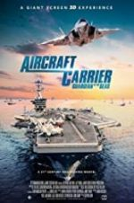 Watch Aircraft Carrier: Guardian of the Seas Megashare
