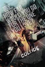 Watch Collide Megashare