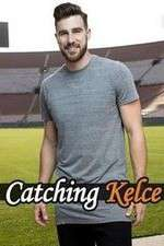 Watch Megashare Catching Kelce Online