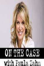 on the case with paula zahn tv poster