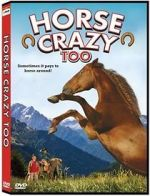 Watch Horse Crazy 2: The Legend of Grizzly Mountain Megashare