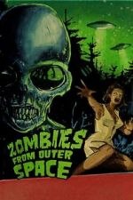 Watch Zombies from Outer Space Online Megashare