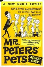 Watch Mr. Peters\' Pets Megashare
