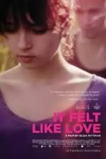 Watch It Felt Like Love Megashare