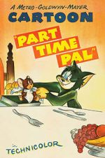 Watch Part Time Pal Online Megashare