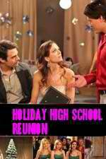 Watch Holiday High School Reunion Megashare