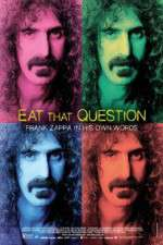 Watch Eat That Question Frank Zappa in His Own Words Megashare