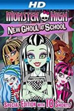 Watch Monster High: New Ghoul at School Megashare