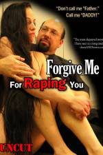 Watch Forgive Me For Raping You Megashare