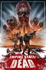 Watch Empire State of the Dead Megashare