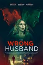 Watch The Wrong Husband Megashare