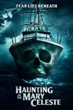 Watch Haunting of the Mary Celeste Megashare