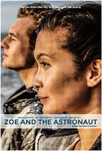 Watch Zoe and the Astronaut Online Megashare