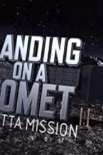 Watch Landing on a Comet: Rosetta Mission Megashare