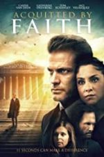 Watch Acquitted by Faith Megashare