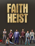 Watch Faith Heist (TV Movie) Megashare