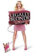 Watch Legally Blonde: The Musical Megashare