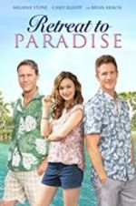 Watch Retreat to Paradise Megashare