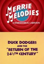 Watch Duck Dodgers and the Return of the 24�th Century (TV Short 1980) Online Megashare