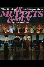Watch Of Muppets and Men: The Making of \'The Muppet Show\' Megashare