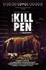 Watch From the Kill Pen Megashare