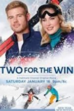 Watch Two for the Win Megashare