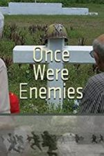 Watch Once Were Enemies Megashare