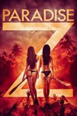 Watch Paradise Z Megashare