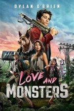 Watch Love and Monsters Megashare