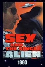 Watch Sex and the Single Alien Megashare