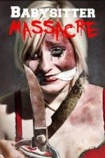 Watch Babysitter Massacre Megashare