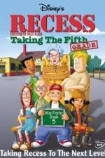 Watch Recess: Taking the Fifth Grade Megashare