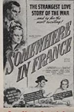 Watch Somewhere in France Megashare