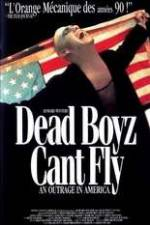 Watch Dead Boyz Can't Fly Online Megashare
