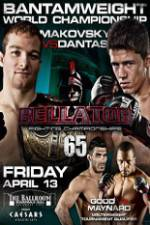 Watch Bellator Fighting Championships 65: Makovsky vs. Dantas Online Megashare