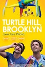 Watch Turtle Hill, Brooklyn Megashare