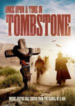 Watch Once Upon a Time in Tombstone Megashare