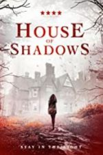 Watch House of Shadows Megashare