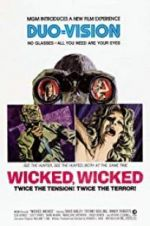 Watch Wicked, Wicked Megashare