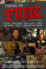 Watch Finding the Funk Megashare